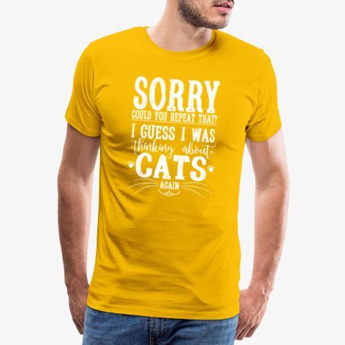 Sorry Cats II - Miesten premium t-paita