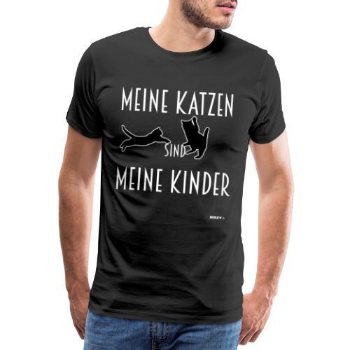 Meine Katzen sind meine Kinder Katzenliebhaber - Männer Premium T-Shirt