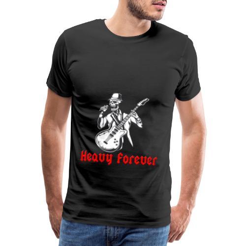 Heavy forever - Camiseta premium hombre