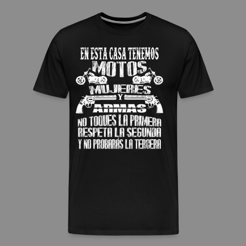 Motos, Mujeres y Armas - Camiseta premium hombre