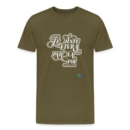 Le juste vivra par la foi - T-shirt Premium Homme