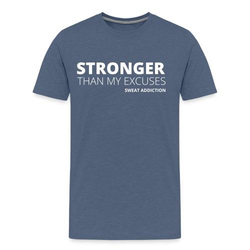 Stronger Than My Excuses - Miesten premium t-paita