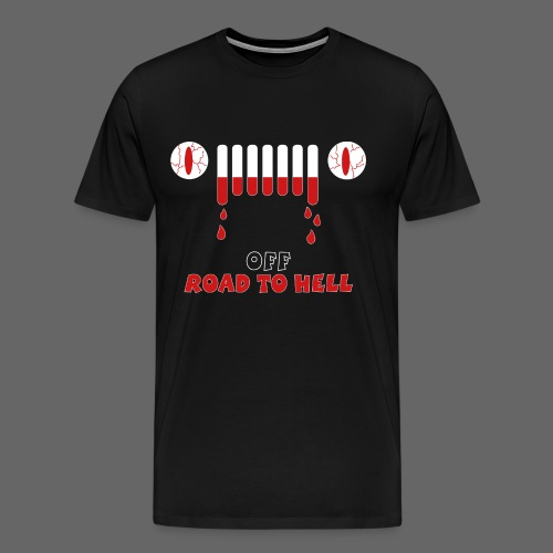 OffRoad To Hell - Männer Premium T-Shirt