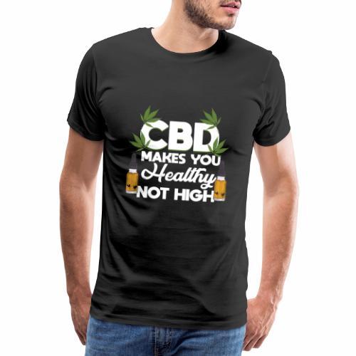 CBD OIL: CBD Makes You Healthy - Männer Premium T-Shirt