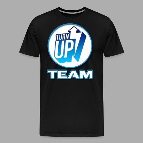 Turn Up Team - T-shirt Premium Homme