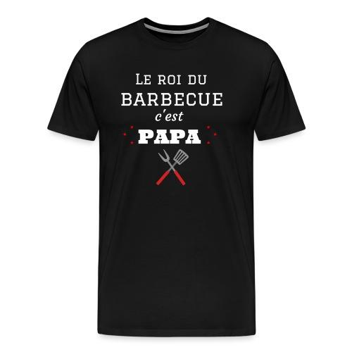 t-shirt fete des pères roi du barbecue c'est papa - T-shirt Premium Homme