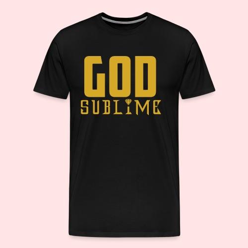 GOD SUBLIME - Camiseta premium hombre