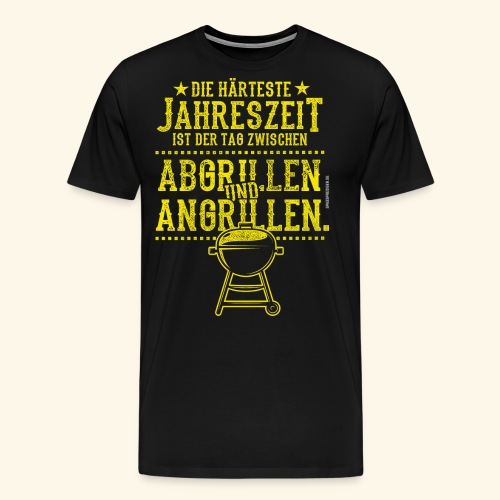 Grill-T-Shirt Grillsaison Abgrillen Angrillen - Männer Premium T-Shirt