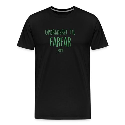 Opgraderet til farfar 2019 - Herre premium T-shirt