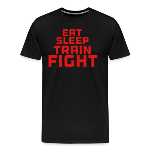 Eat sleep train fight - Men's Premium T-Shirt