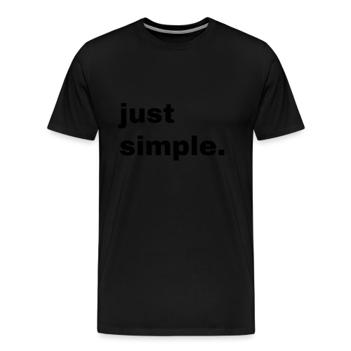 just simple. Geschenk Idee Simple - Männer Premium T-Shirt