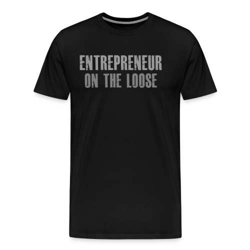 Entrepreneur on the loose - T-shirt Premium Homme