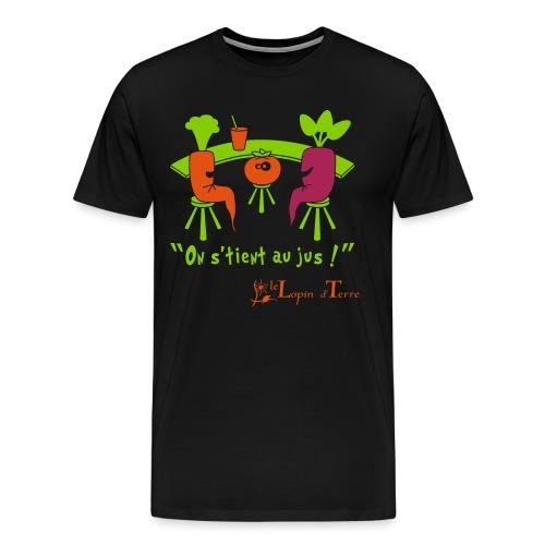on stient au jus - T-shirt Premium Homme