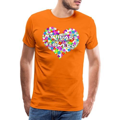 My Heart is full of Flowers - Männer Premium T-Shirt