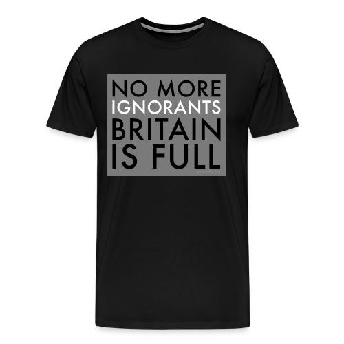 ignorants - Men's Premium T-Shirt