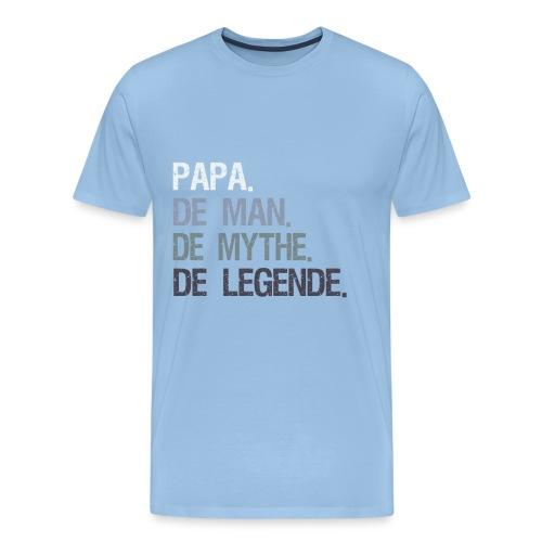 Papa de man de mythe de legende. Vaderdag cadeau - Mannen Premium T-shirt