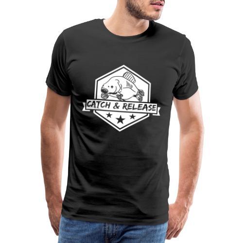 Catch & Release | Karpfenangler | Angler Geschenk - Männer Premium T-Shirt