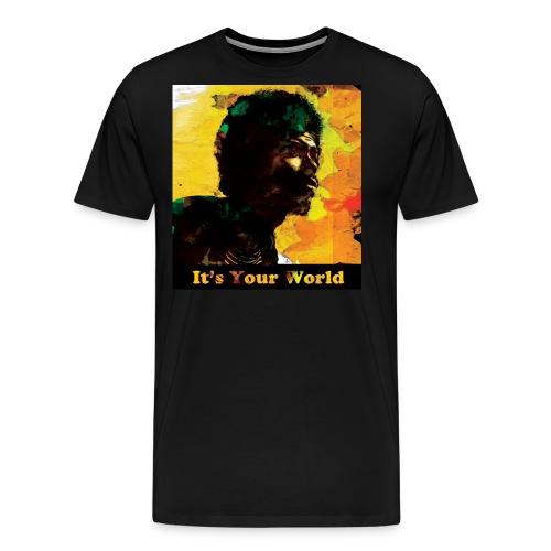 Gil Scott Heron It s Your World - Men's Premium T-Shirt