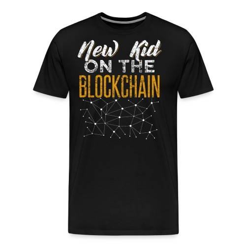 New Kid On The Blockchain Cryptocurrency Gambler - Männer Premium T-Shirt