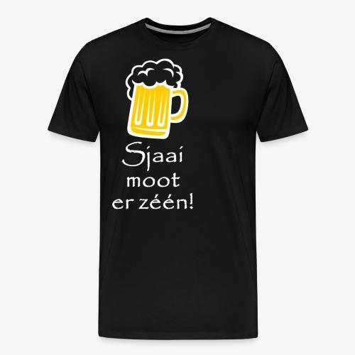 Sjaai moot er zéén - Mannen Premium T-shirt