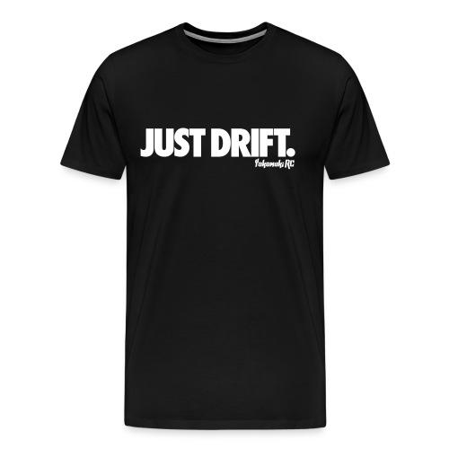 Just-Drift-Tee - Men's Premium T-Shirt