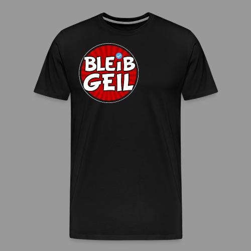 BleibGeil Rot - Männer Premium T-Shirt