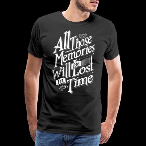 All those Memories - Männer Premium T-Shirt