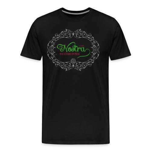 A casa nostra... - Men's Premium T-Shirt