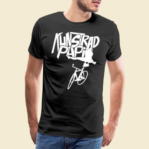 Kunstrad | Artistic Cycling - Kunstrad Papi white - Männer Premium T-Shirt
