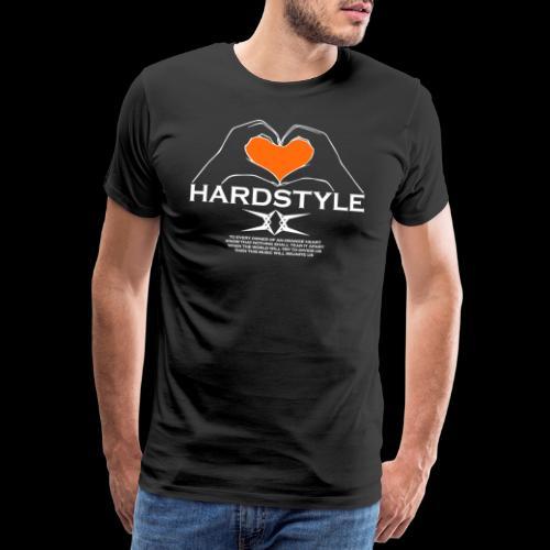 Hardstyle = My Style - Owner Of An Orange Heart - Mannen Premium T-shirt