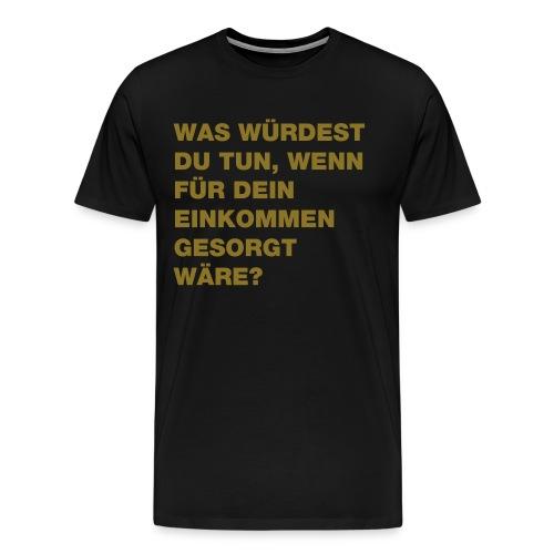 Grundeinkommen BGE - Männer Premium T-Shirt