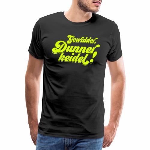 Gewidder Dunnerkeidel - Männer Premium T-Shirt