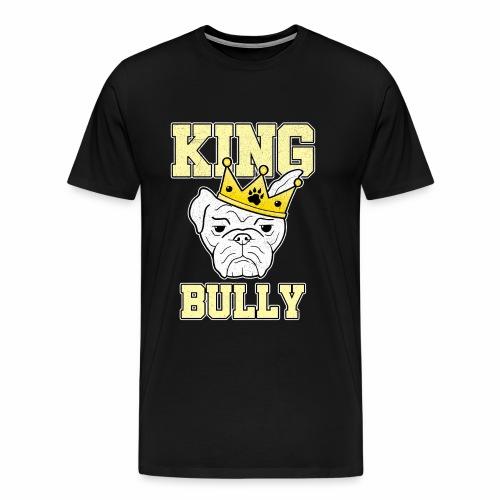 Bulldogge Krone OEB König Hund Geschenk - Männer Premium T-Shirt
