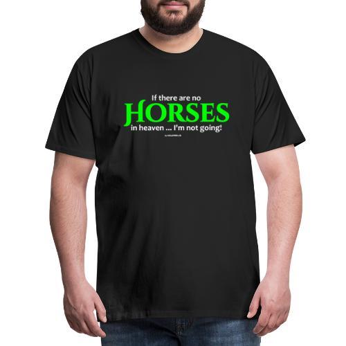 no horses in heaven_pfas - Männer Premium T-Shirt
