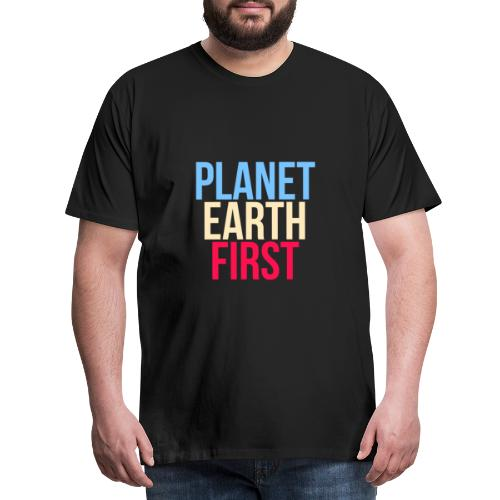 Planet Earth First - Fridays For Future - Männer Premium T-Shirt