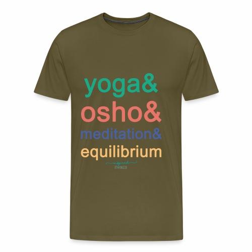 Yoga& Osho& Meditation& Equilibrium - Men's Premium T-Shirt