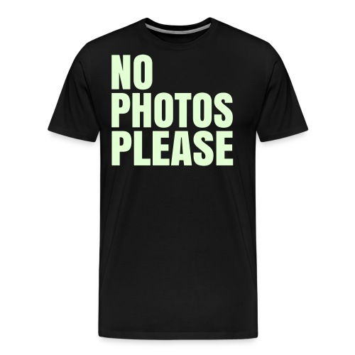 No photos please - Mannen Premium T-shirt