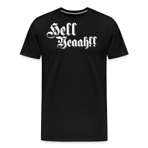 HellYeaah!!! - T-shirt Premium Homme