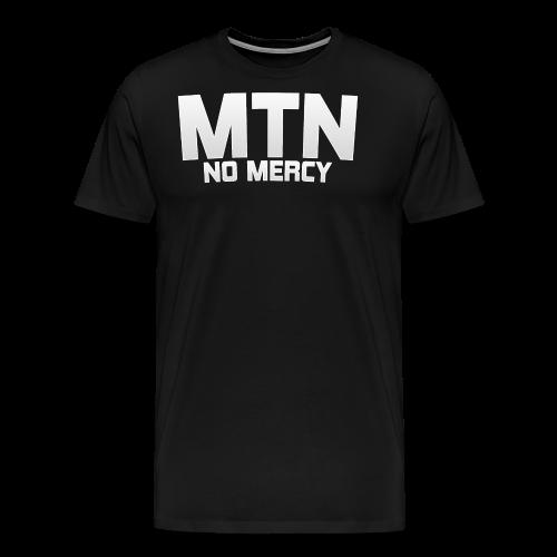 No Mercy by MTN - Men's Premium T-Shirt