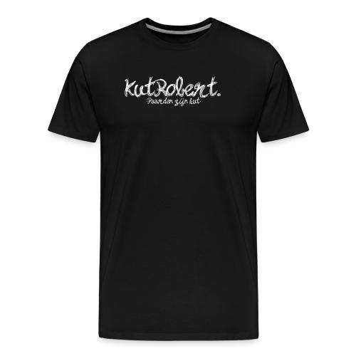 KutRobert. met qoute. - Mannen Premium T-shirt