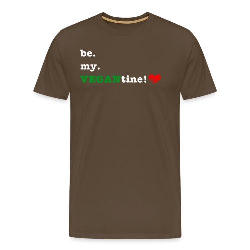 be my VEGANtine - white - Men's Premium T-Shirt