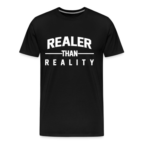 Realer Than Reality WHITE png - Männer Premium T-Shirt