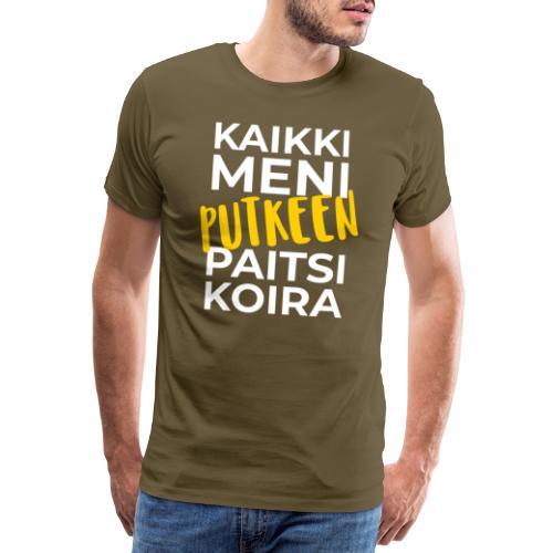 Kaikki Meni Putkeen - Miesten premium t-paita
