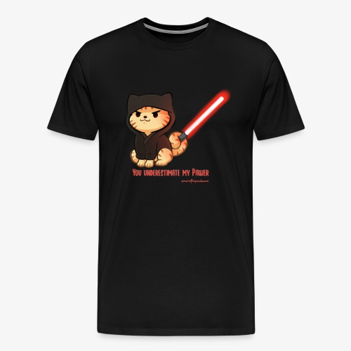 You underestimate my pawer - Men's Premium T-Shirt