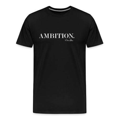 AMBITION - T-shirt Premium Homme