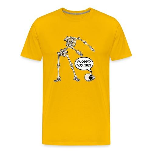 Flossed too hard - Floss like a boss - Männer Premium T-Shirt
