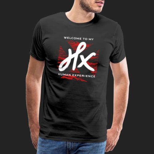 welcome to my human experience - T-shirt Premium Homme