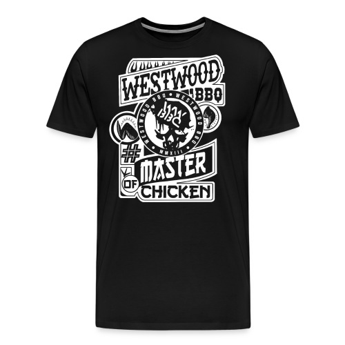 Westwood BBQ Master of Chicken - Männer Premium T-Shirt