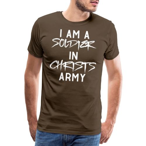 I am a soldier in Jesus Christs army - Männer Premium T-Shirt