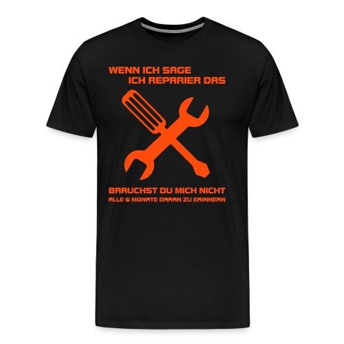Ich reparier das - Männer Premium T-Shirt
